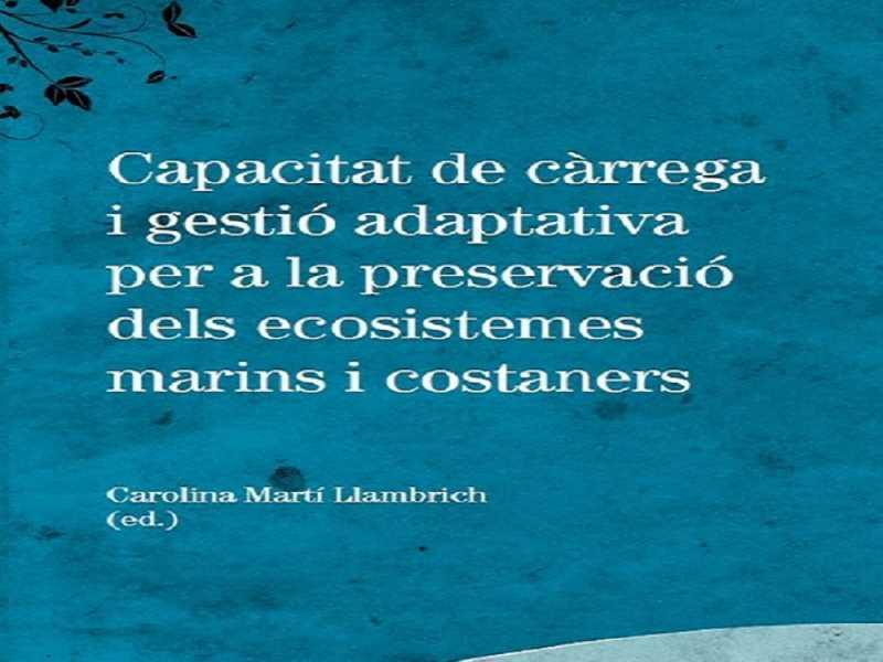 Capacitat de càrrega i gestió adaptativa per a la preservació dels ecosistemes marins